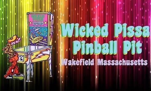 Wicked Pissa Pinball Pit