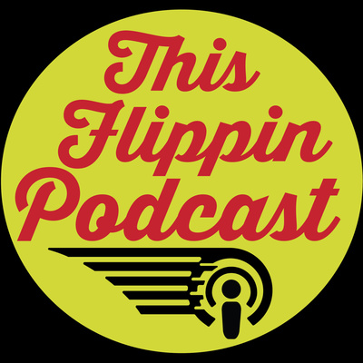 This Flippin Podcast