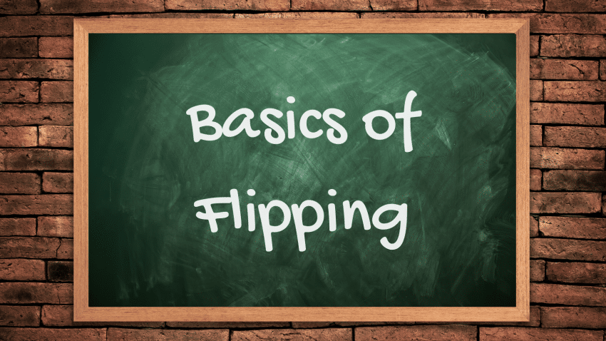 Basics of Flipping