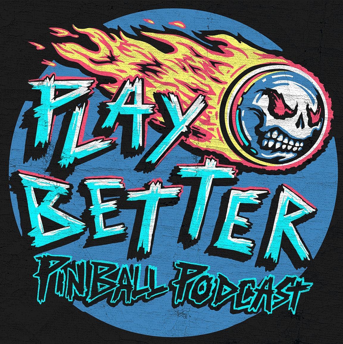 Play Better Pinball Podcast
